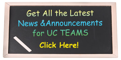 Get all the latest News & Announcements for UC TEAMS - Click Here!